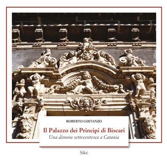 Il Palazzo dei Principi di Biscari di Roberto Costanzo
